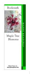 This bookmark depicts Maple Tree Blossoms.